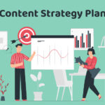 How to Create a Compelling Content Strategy Plan