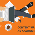 Why should you choose Content Writing as a Career option in India?