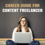 Career Guide: Tips to Grow as a Freelance Content writer in the Market