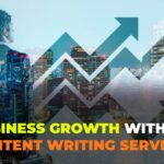Four Ways Your Business Can Grow With These Content Writing Services