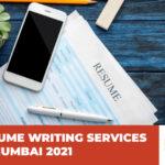 Top Resume Writing Services in Mumbai 2021