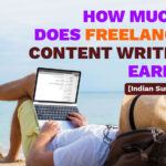 How Much Can a Freelance Content Writer Earn? [Indian Survey]