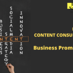 How Do Content Consultants Help Business Promotion?