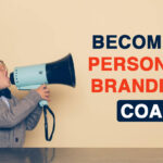 How to Become a Personal Branding Coach
