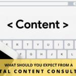What Should You Expect From A Digital Content Consultant?